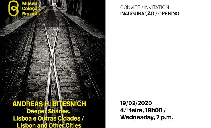 Convite   Inauguração: Andreas H. Bitesnich. Deeper Shades. Lisboa e outras cidades