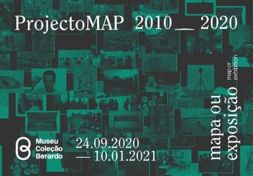 ProjectoMAP 2010–2020. Mapa ou Exposição
